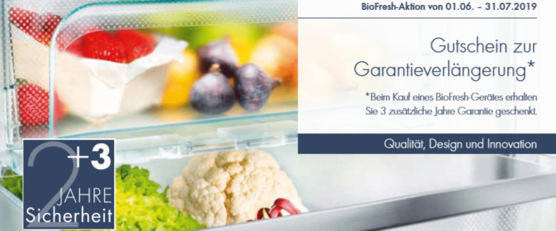 BioFresh-Aktion 2019: Superlange Frische inklusive 5 Jahre Garantie GRATIS